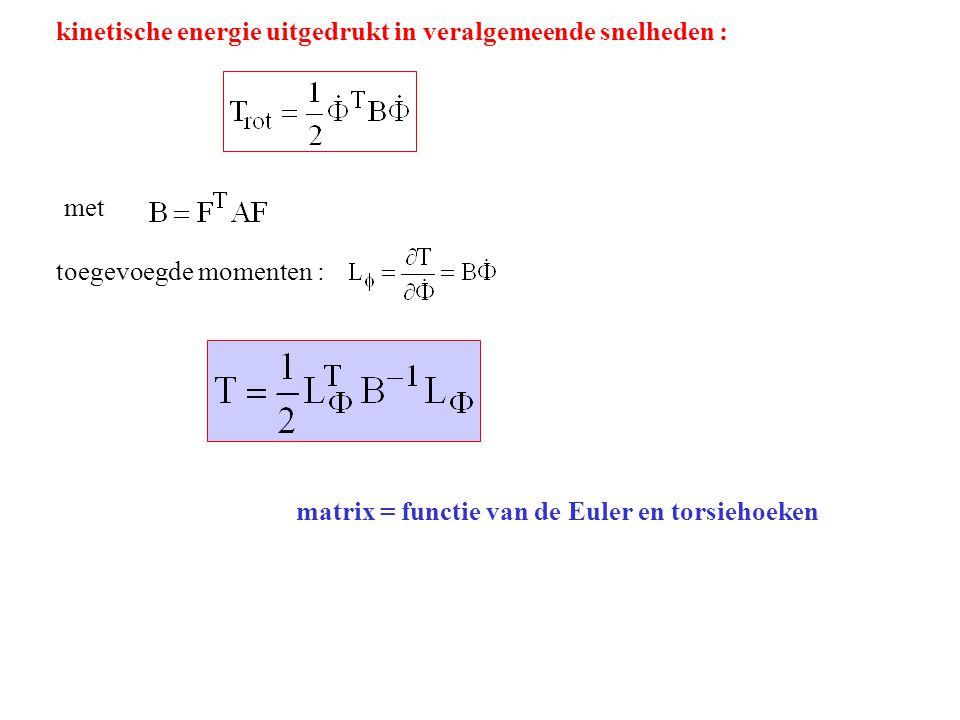 kinetische energie uitgedrukt in veralgemeende snelheden :