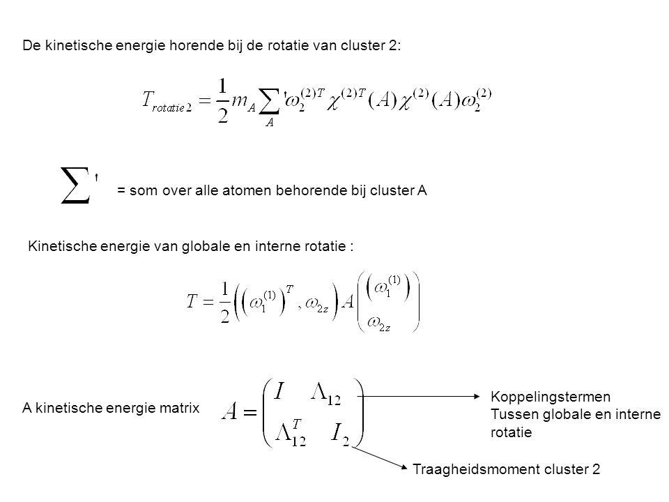 De kinetische energie horende bij de rotatie van cluster 2: