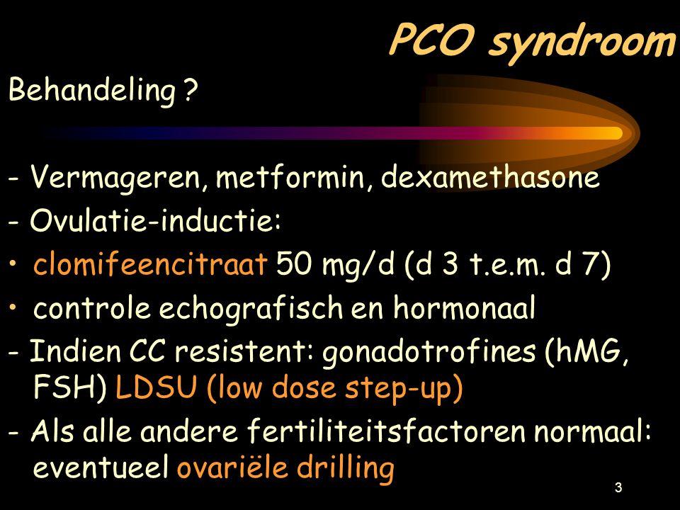 PCO syndroom Behandeling - Vermageren, metformin, dexamethasone
