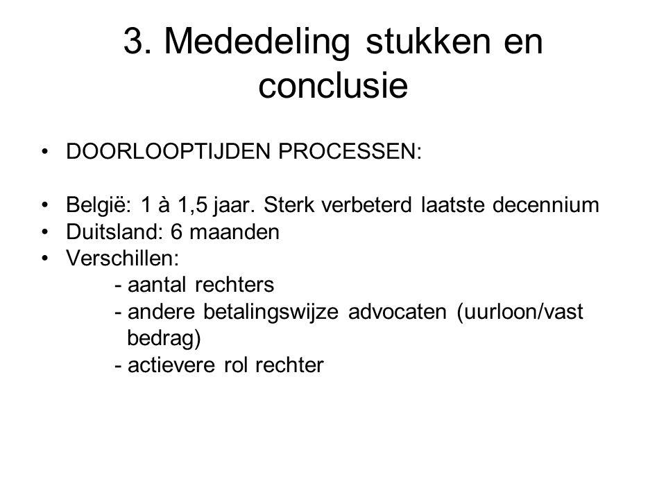 3. Mededeling stukken en conclusie