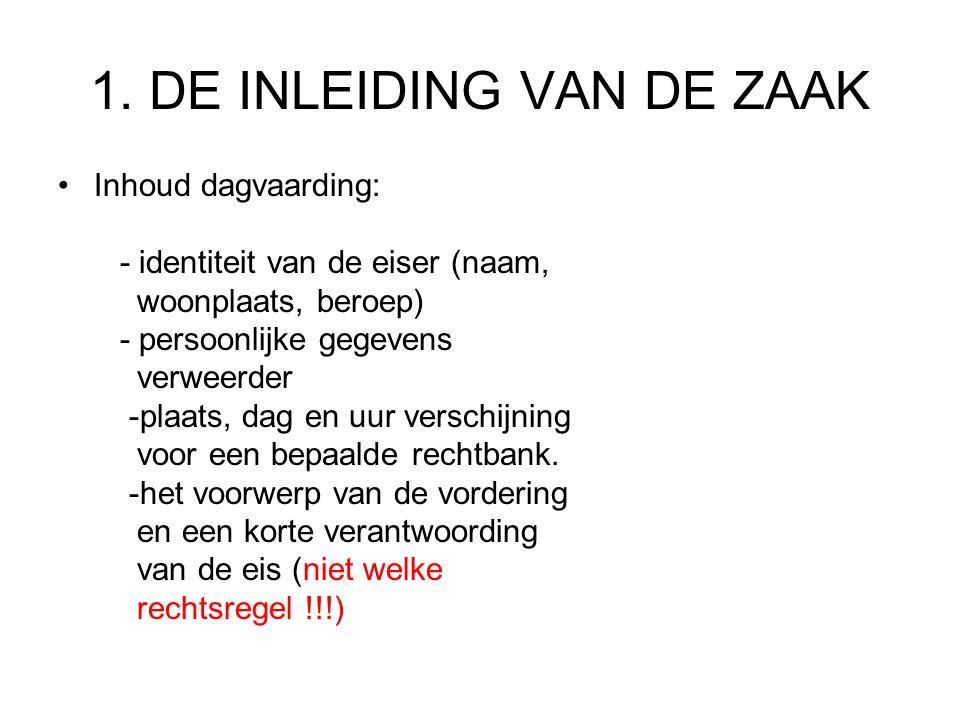 1. DE INLEIDING VAN DE ZAAK
