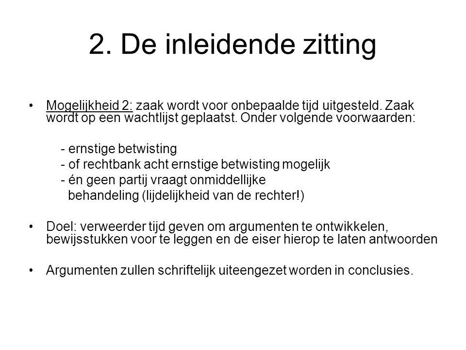 2. De inleidende zitting
