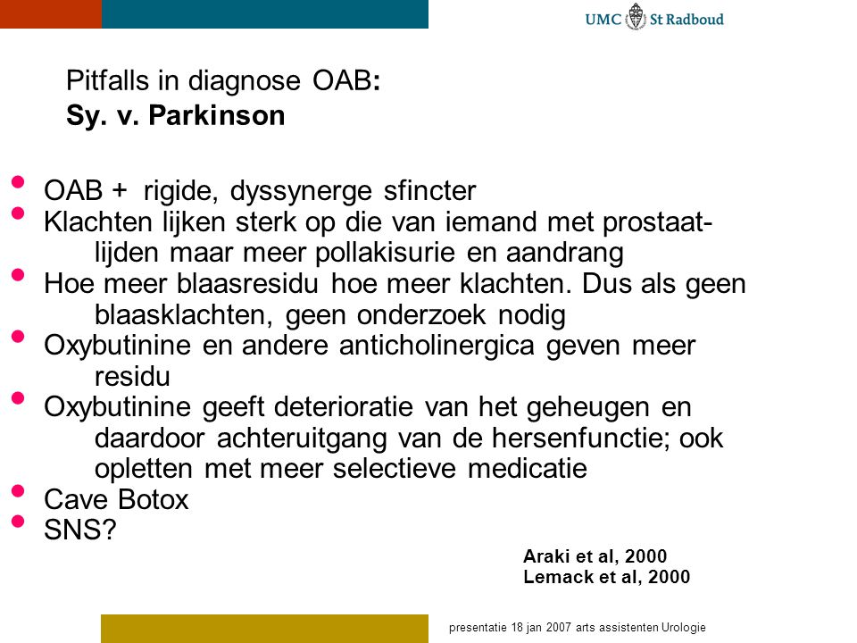 Pitfalls in diagnose OAB: Sy. v. Parkinson