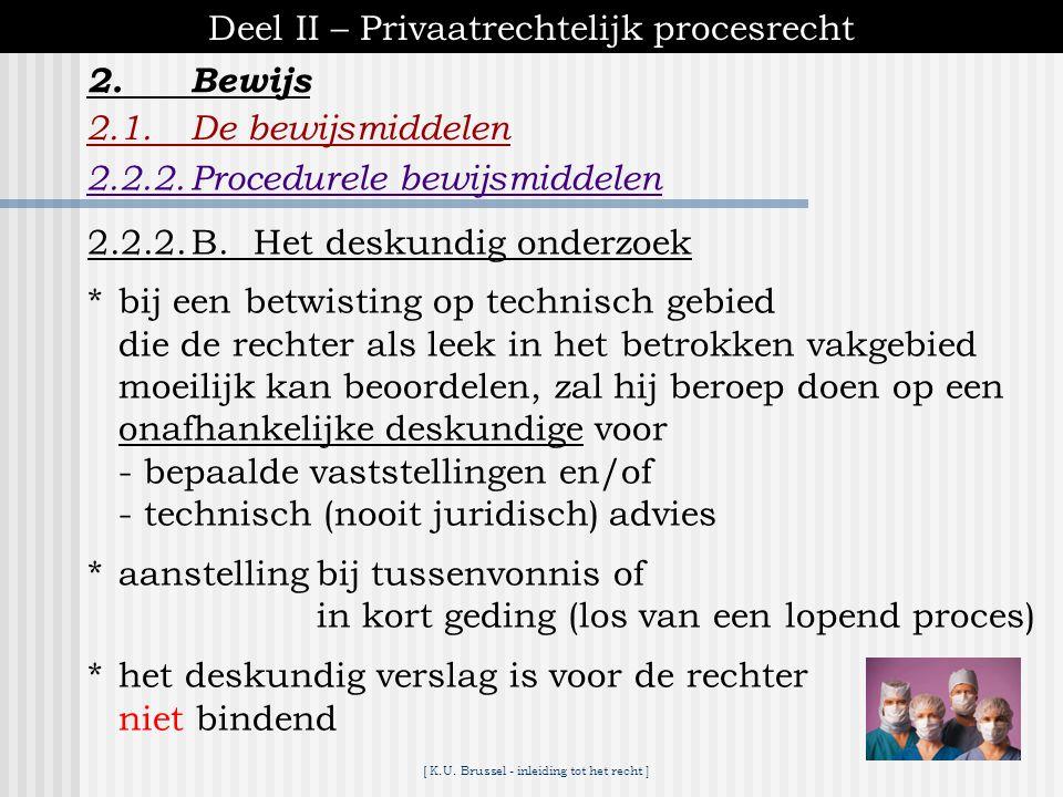 Deel II – Privaatrechtelijk procesrecht 2. Bewijs