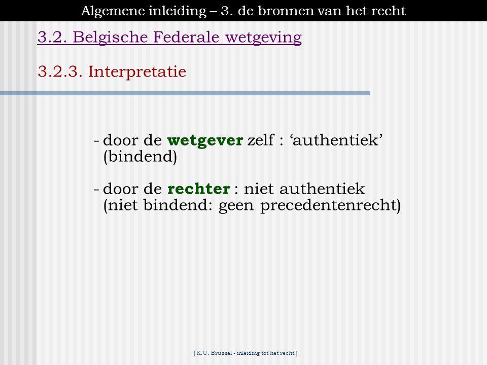 3.2. Belgische Federale wetgeving
