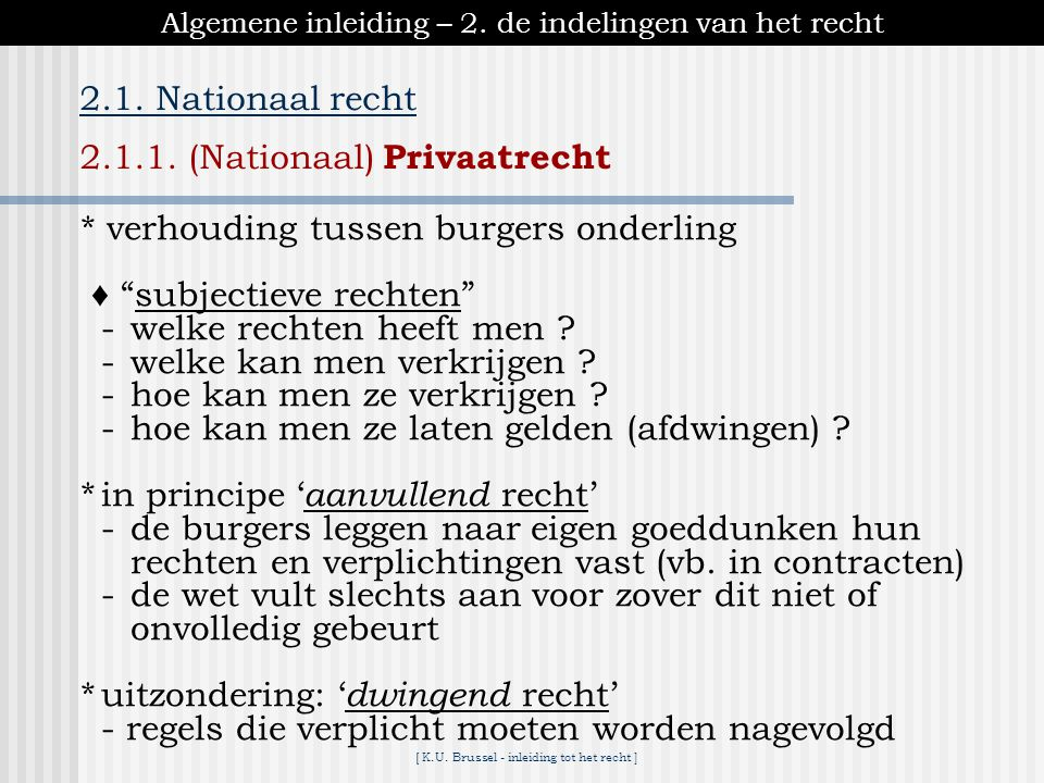2.1.1. (Nationaal) Privaatrecht