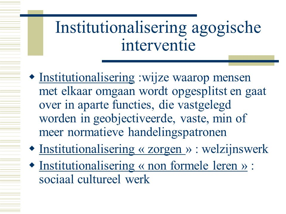 Institutionalisering agogische interventie