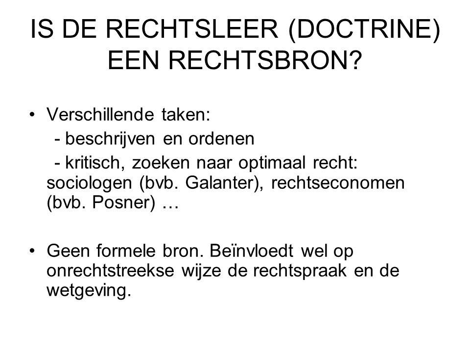 IS DE RECHTSLEER (DOCTRINE) EEN RECHTSBRON