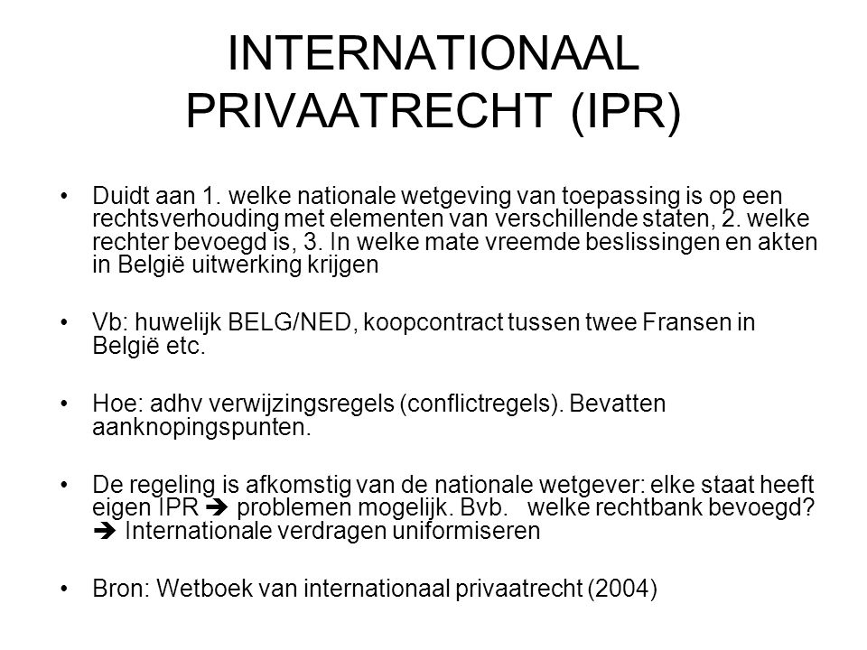 INTERNATIONAAL PRIVAATRECHT (IPR)