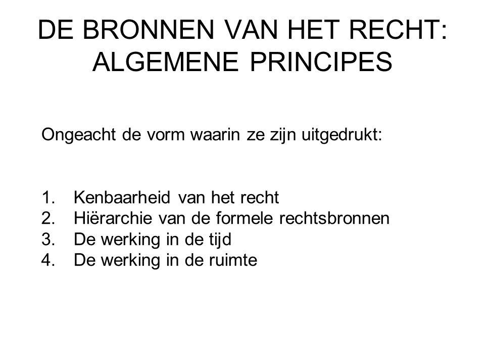 DE BRONNEN VAN HET RECHT: ALGEMENE PRINCIPES