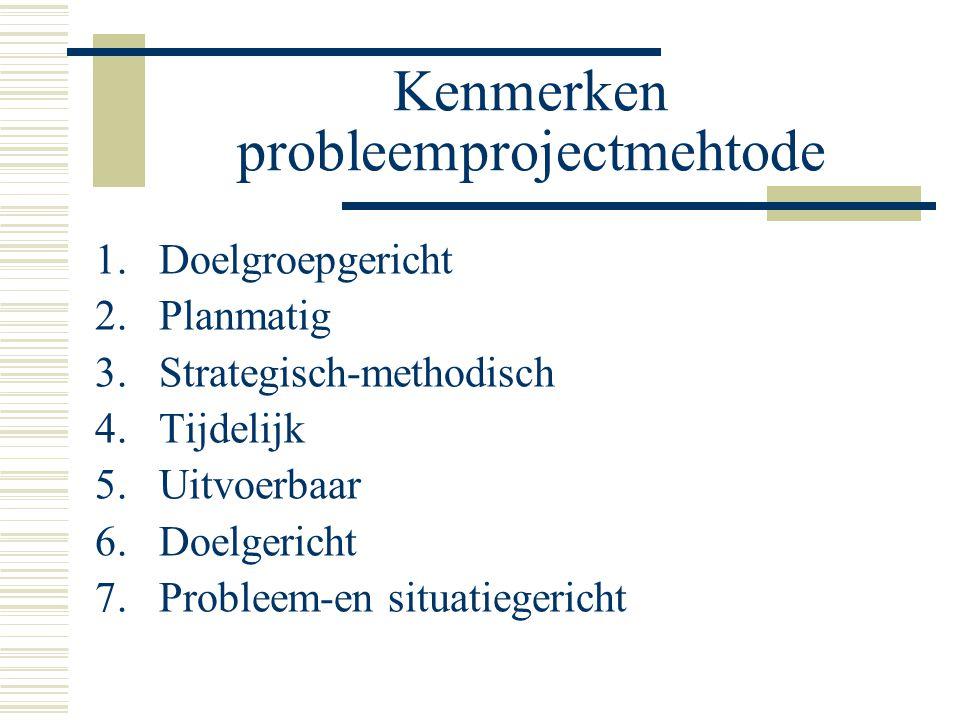 Kenmerken probleemprojectmehtode