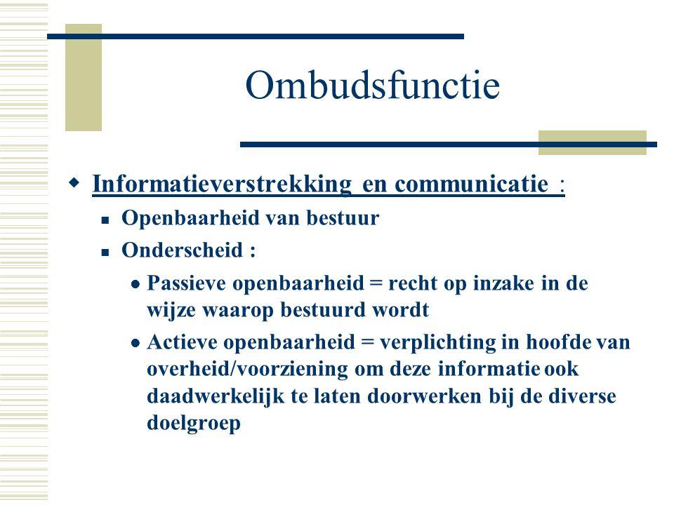 Ombudsfunctie Informatieverstrekking en communicatie :