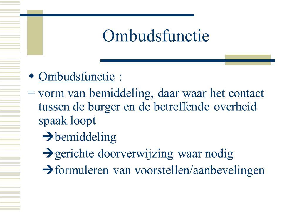 Ombudsfunctie Ombudsfunctie :