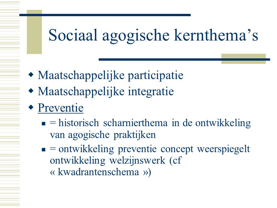 Sociaal agogische kernthema's