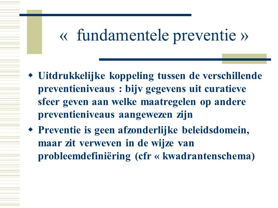 « fundamentele preventie »