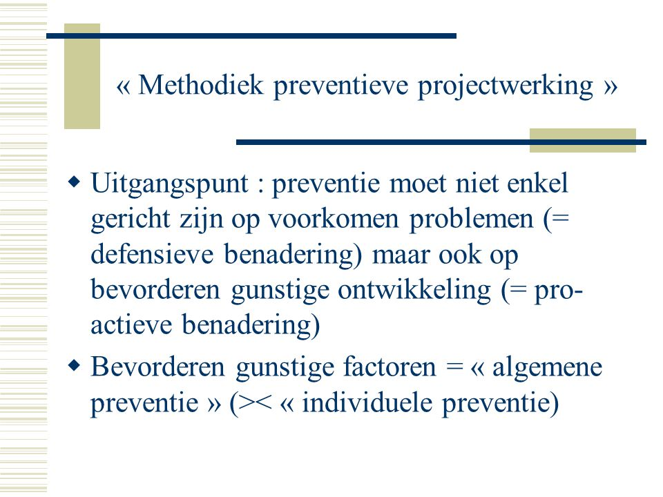« Methodiek preventieve projectwerking »