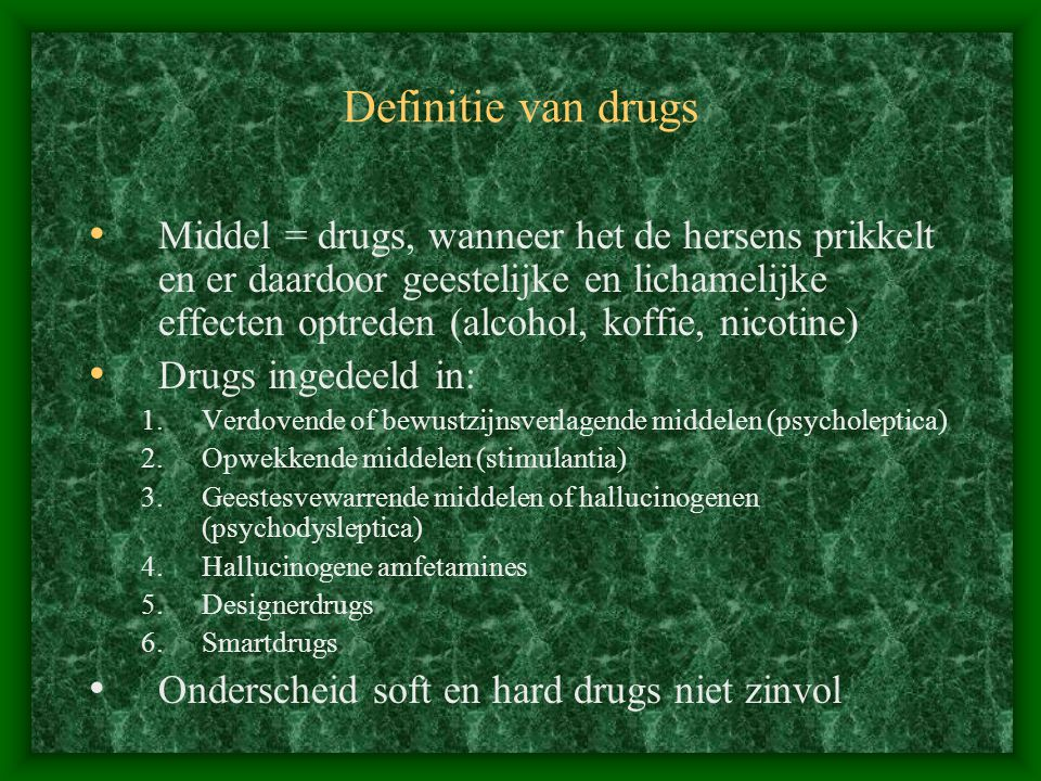 Definitie van drugs