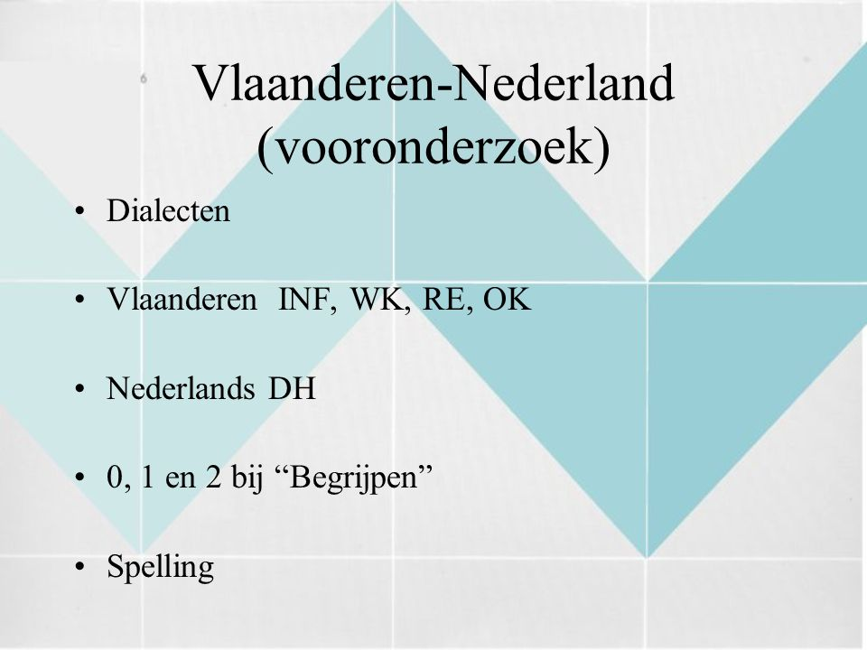 Vlaanderen-Nederland (vooronderzoek)