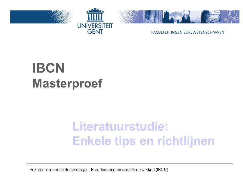 IBCN Masterproef Literatuurstudie: Enkele tips en richtlijnen