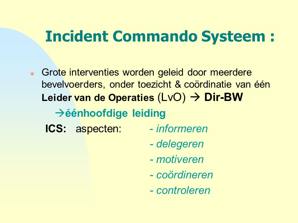 Incident Commando Systeem :