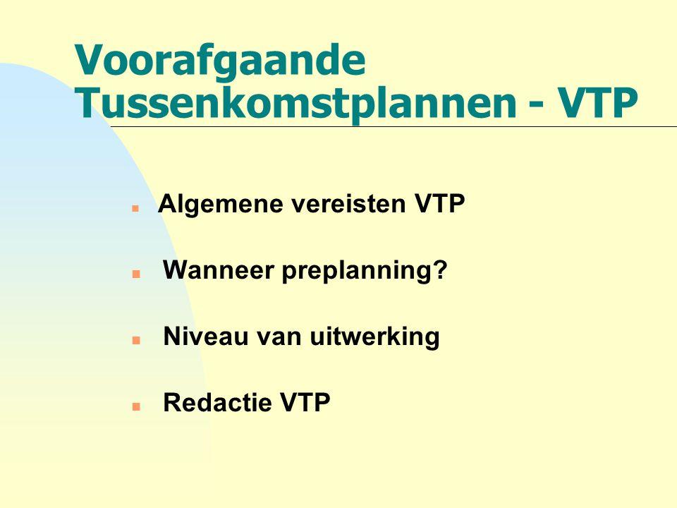 Voorafgaande Tussenkomstplannen - VTP
