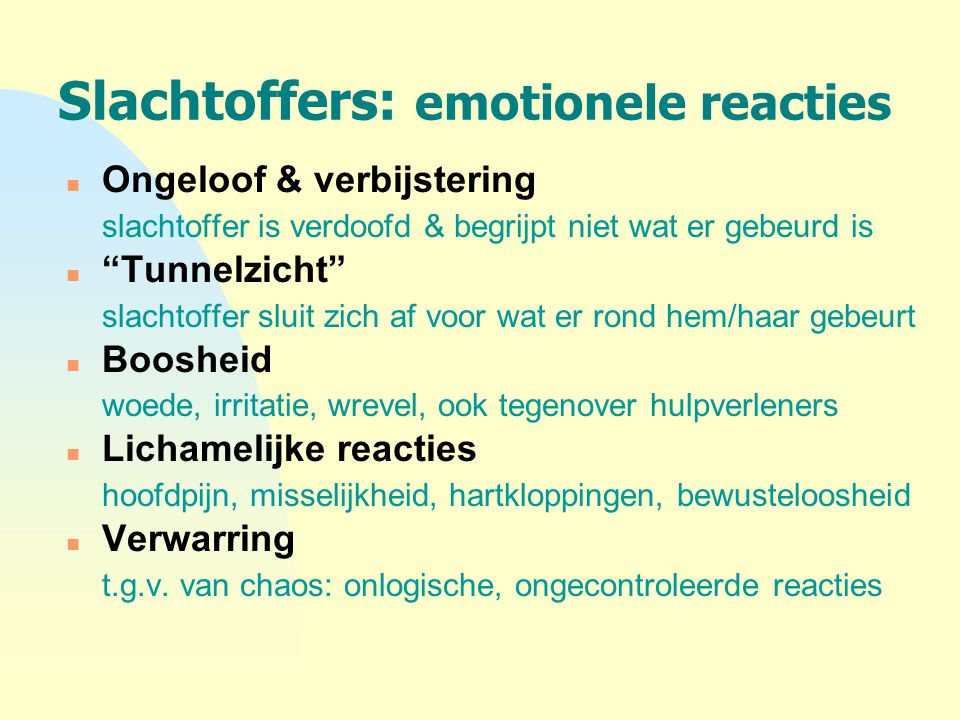 Slachtoffers: emotionele reacties