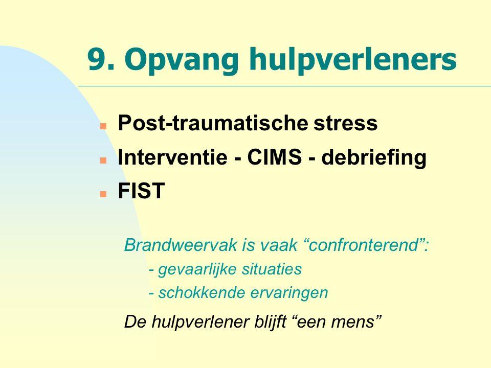 9. Opvang hulpverleners Post-traumatische stress