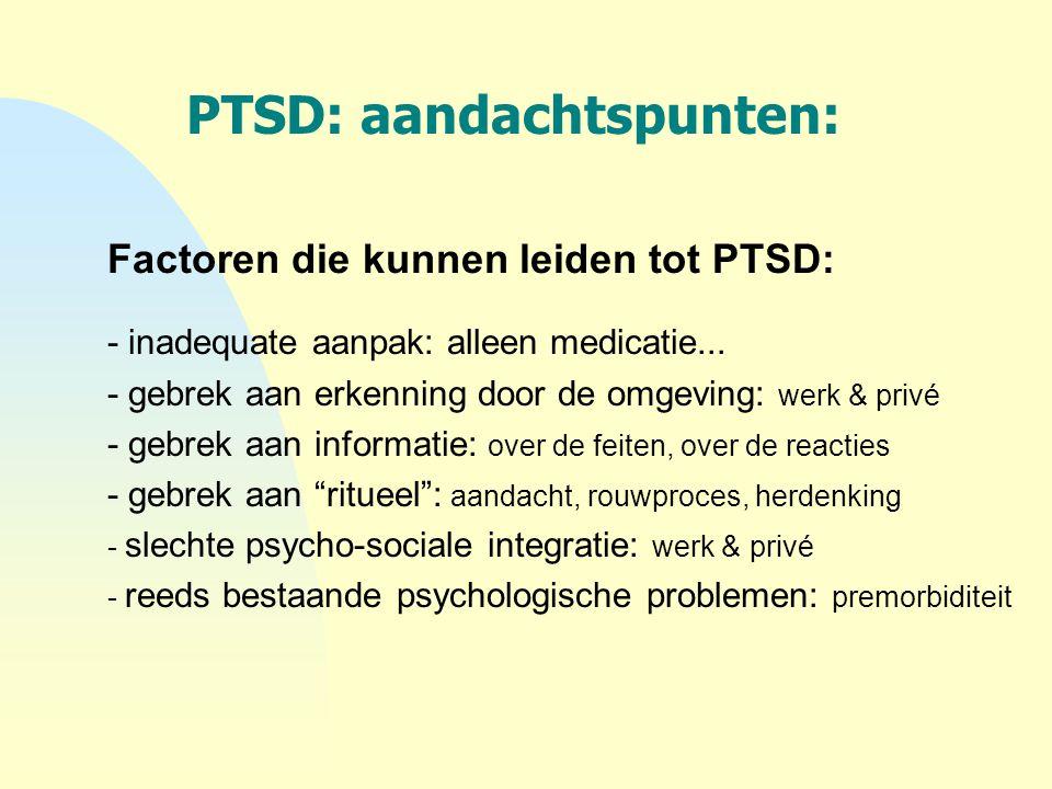 PTSD: aandachtspunten: