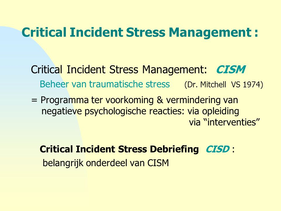 Critical Incident Stress Management :