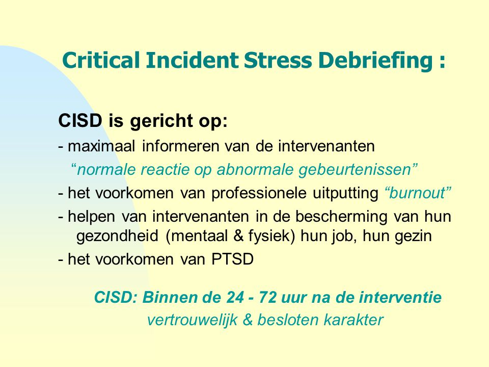 Critical Incident Stress Debriefing :
