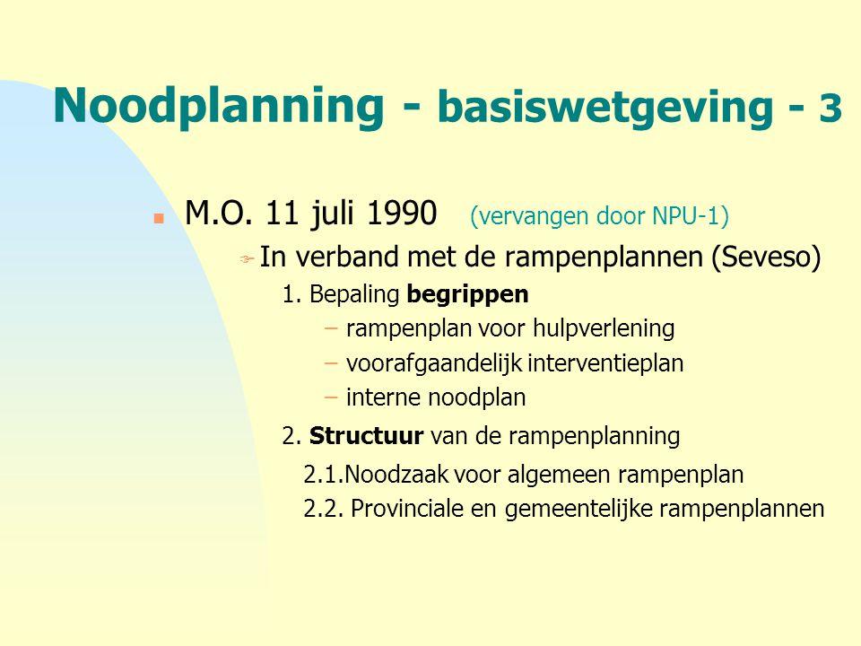 Noodplanning - basiswetgeving - 3