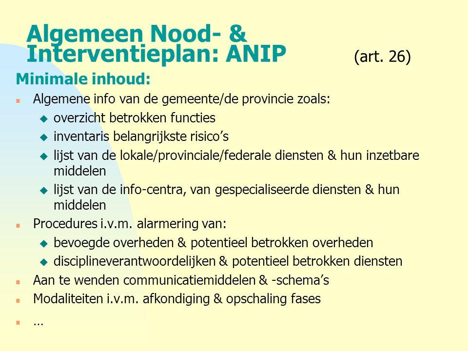 Algemeen Nood- & Interventieplan: ANIP (art. 26)