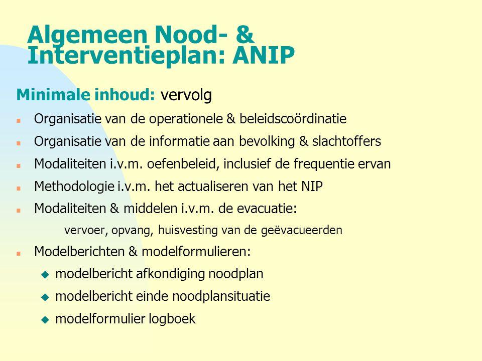 Algemeen Nood- & Interventieplan: ANIP