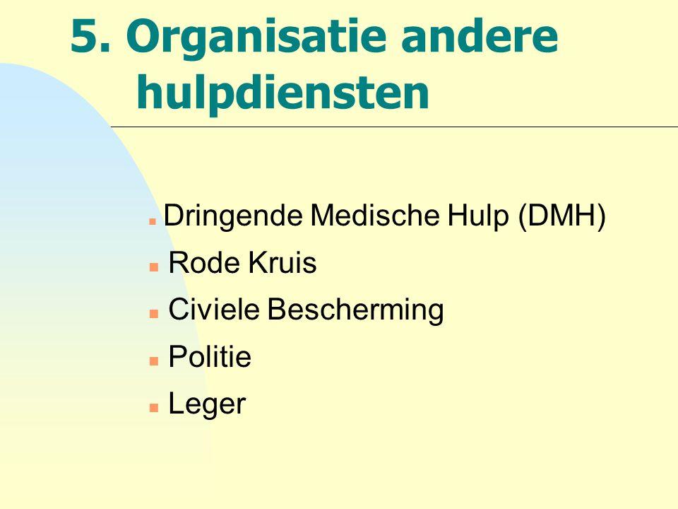 5. Organisatie andere hulpdiensten