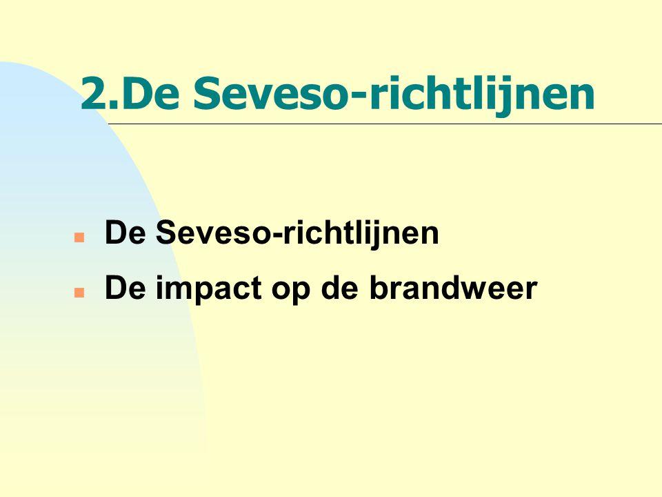 2.De Seveso-richtlijnen