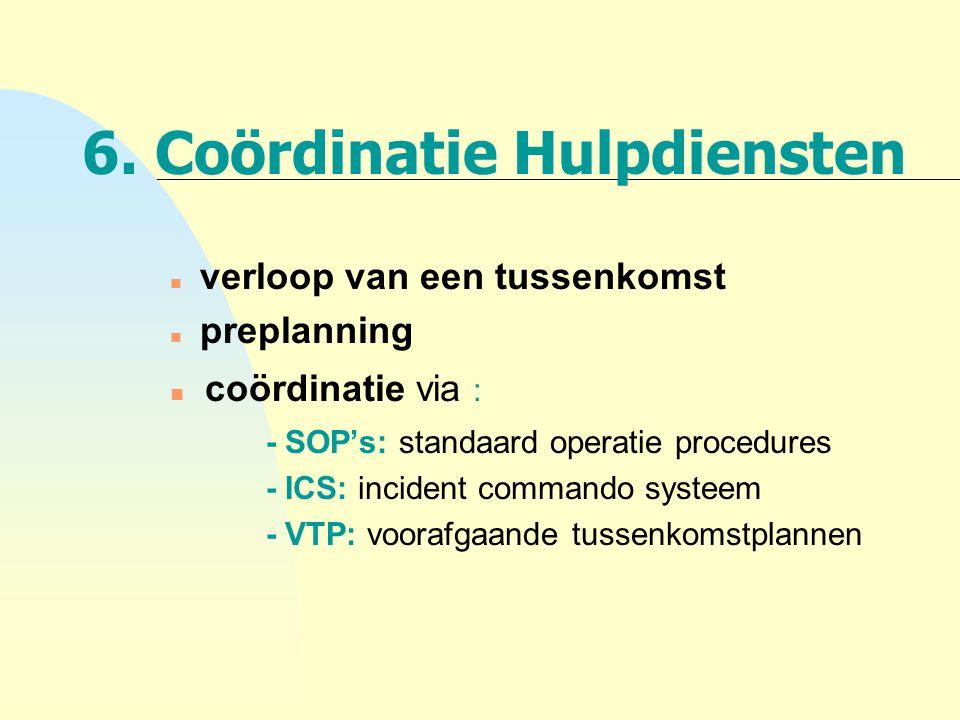 6. Coördinatie Hulpdiensten