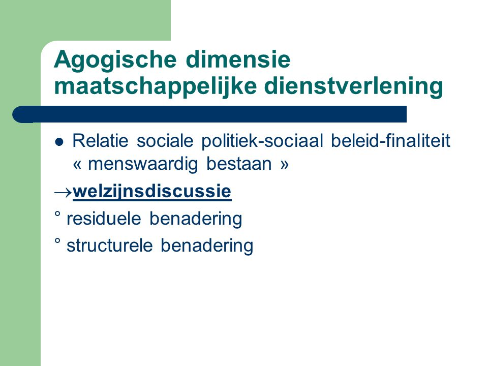 Agogische dimensie maatschappelijke dienstverlening