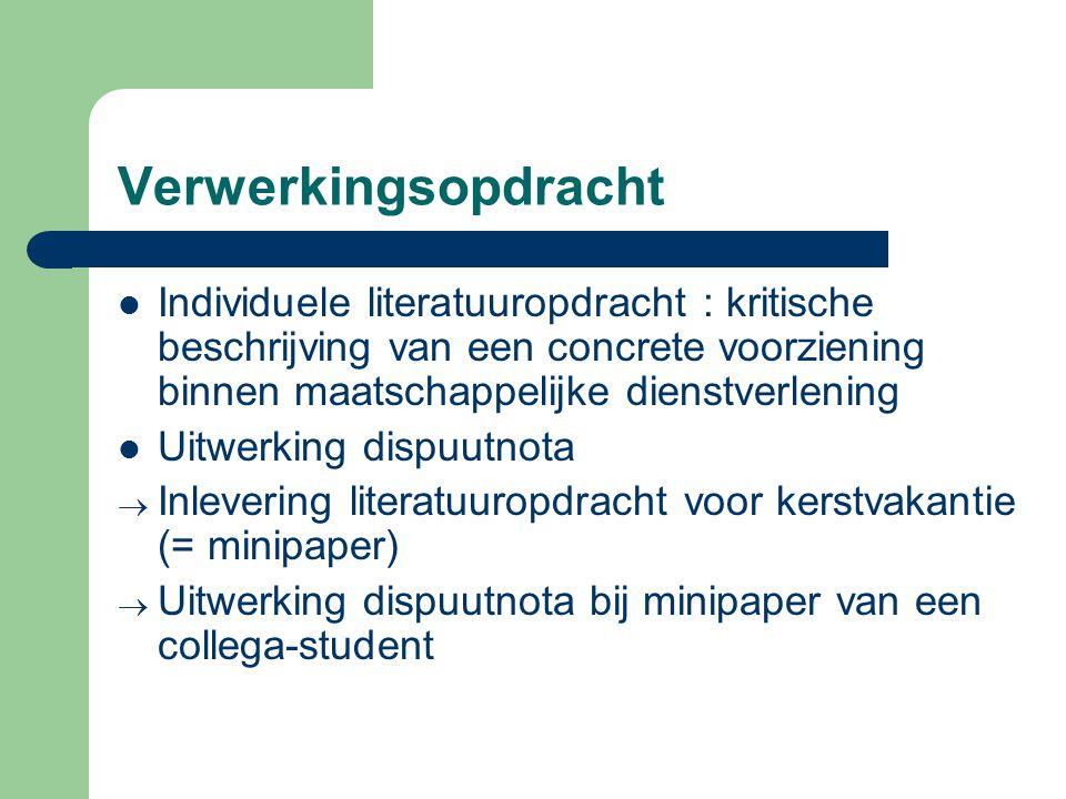 Verwerkingsopdracht Individuele literatuuropdracht : kritische beschrijving van een concrete voorziening binnen maatschappelijke dienstverlening.