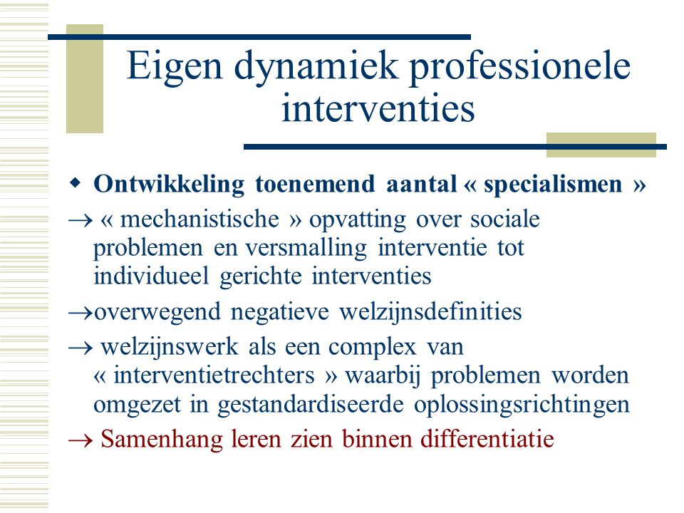 Eigen dynamiek professionele interventies