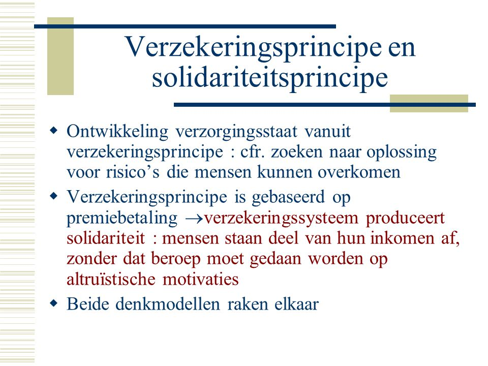 Verzekeringsprincipe en solidariteitsprincipe