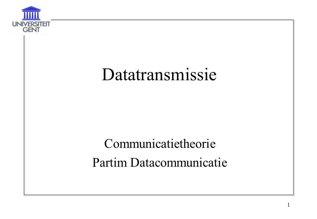 Communicatietheorie Partim Datacommunicatie