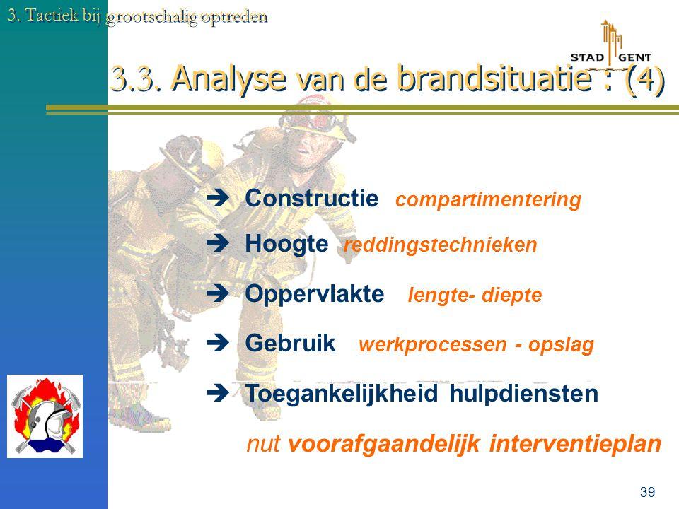 3.3. Analyse van de brandsituatie : (4)