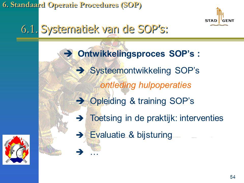 6.1. Systematiek van de SOP's: