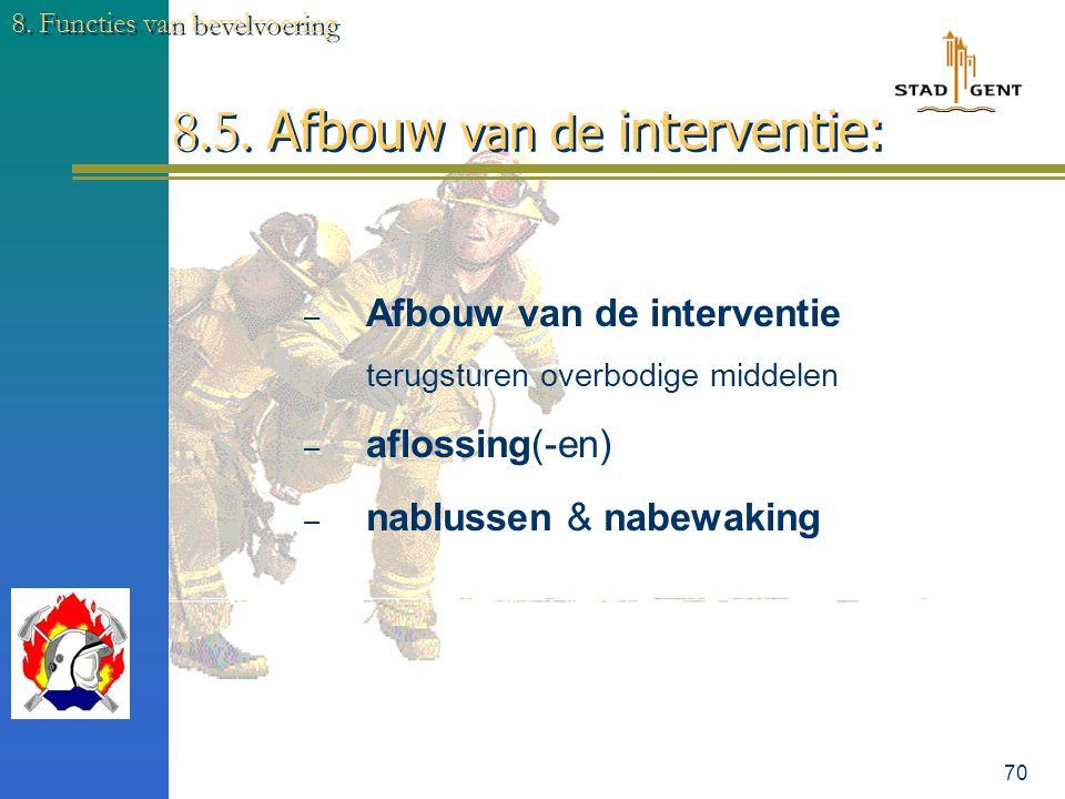 8.5. Afbouw van de interventie: