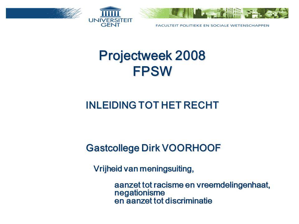 Projectweek 2008 FPSW INLEIDING TOT HET RECHT