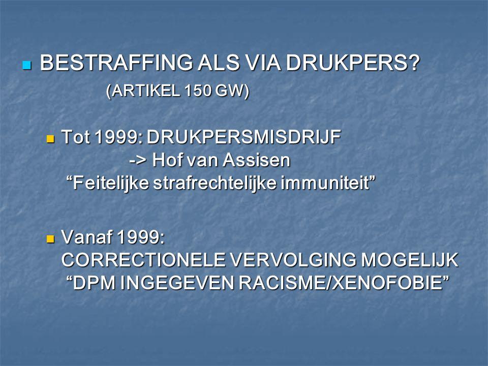 BESTRAFFING ALS VIA DRUKPERS (ARTIKEL 150 GW)