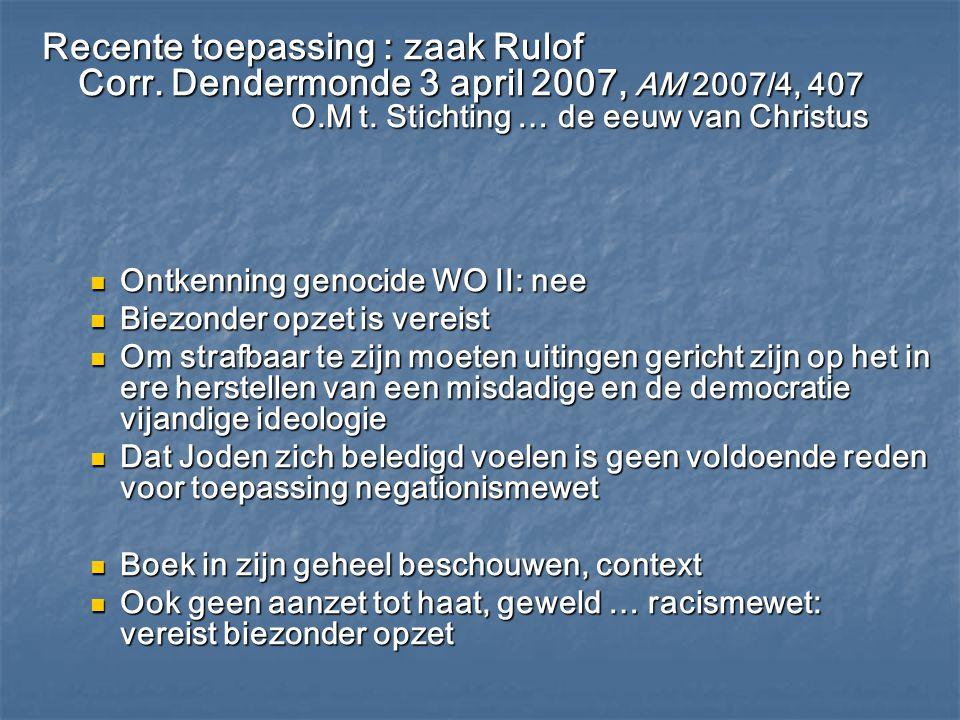 Recente toepassing : zaak Rulof Corr