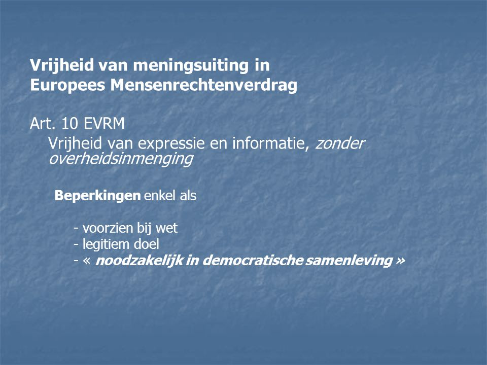 Vrijheid van meningsuiting in Europees Mensenrechtenverdrag