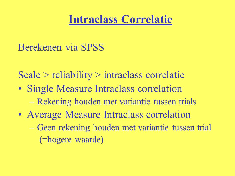 Intraclass Correlatie