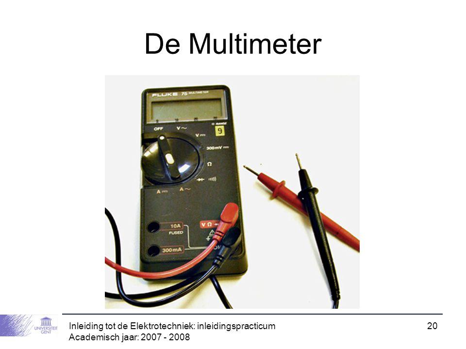 De Multimeter Inleiding tot de Elektrotechniek: inleidingspracticum